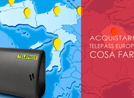 Telepass Europeo: cosa fare…?