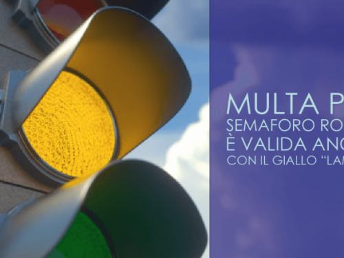 Multa per semaforo rosso: sarà valida anche con il giallo